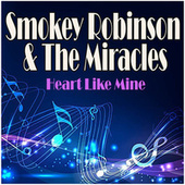Heart Like Mine de Smokey Robinson