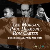 Oldies Mix: Lee, Paul and Ron von Lee Morgan