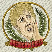 American Girls by K Phillips