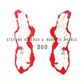Stefano Romerio & Roberto Pianca - Duo by Roberto Pianca
