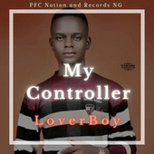My Controller by Loverboy