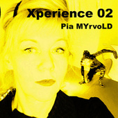 Xperience 02 fra Pia Myrvold