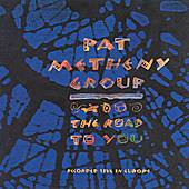 The Road To You de Pat Metheny
