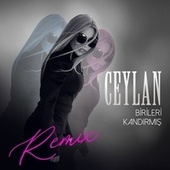 Birileri Kandırmış (Remix) von Ceylan