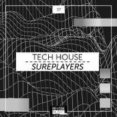 Tech House Sureplayers, Vol. 37 von Various Artists