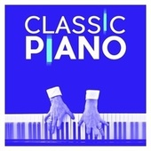 Classic Piano by Various Artists