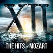 XII, The Hits of Mozart von Various Artists