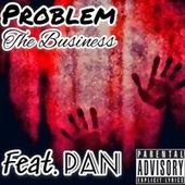 The Business (Freestyle) by Problem