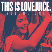 This Is LoveJuice - Volume 1 de Various Artists