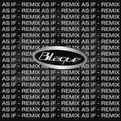 As If (Remix) by Blaque