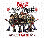 So Good by Bratz