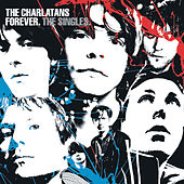 Forever. The Singles by Charlatans U.K.