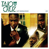 I Just Wanna Know (Wookie Acoustic Mix) by Taio Cruz