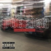 Foreign by King G.