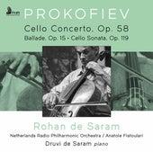 Prokofiev: Cello Concerto, Op. 58 • Ballade for Cello & Piano, Op. 15 • Sonata for Cello & Piano, Op. 119 fra Rohan De Saram