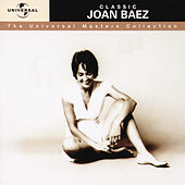 Classic Joan Baez - The Universal Masters Collection by Joan Baez
