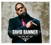 Play de David Banner