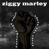 Lift Our Spirits Raise Our Voice by Ziggy Marley