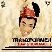Raw and Homemade 2 von Tranzformer