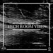 Tech Room Vibes, Vol. 28 de Various Artists