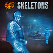 Skeletons by Bugzy Malone