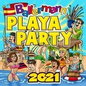 Ballermann Playa Party 2021 by Various Artists