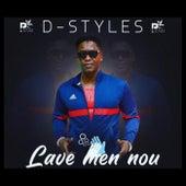 Lave Men Nou von D-Styles