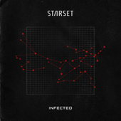 INFECTED by Starset
