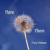 Here & There de Craig Taubman