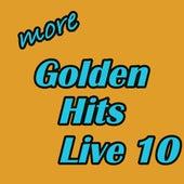 More Golden Hits Live, Vol. 10 de Various Artists