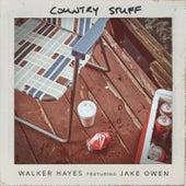 Country Stuff (feat. Jake Owen) by Walker Hayes
