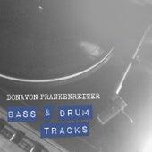 Bass & Drum Tracks von Donavon Frankenreiter