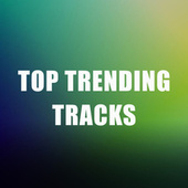 Top Trending Tracks de Various Artists