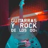 Guitarras y rock de los 00s de Various Artists