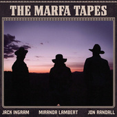 The Marfa Tapes by Jack Ingram