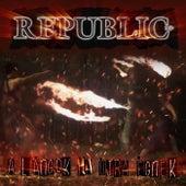 A Lángok Ha Újra Égnek von the Republic