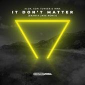 It Don't Matter (Ekanta Jake Remix) de Sofi Tukker Alok