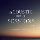 Acoustic Cover Sessions, Vol. 1 by Wondertrack Projects