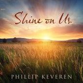 Shine on Us de Phillip Keveren