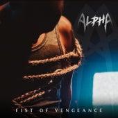 Fist of Vengeance von Alpha