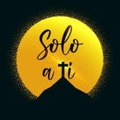Solo a Tí by German Garcia
