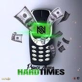 Hard Times by Prince Akeem