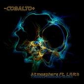 Atmosphere (feat. Lilith) (I-Robots Reconstruction) de -Cobalto+