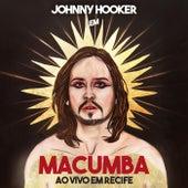 Macumba: Ao Vivo em Recife de Johnny Hooker