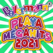 Ballermann Playa Megahits 2021 von Various Artists