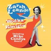 Wodka für die Königin von Zarah Leander (1)