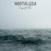 Songs for Tila de Nostalgia