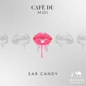 Ear Candy de Café Du MIDI