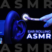 A.S.M.R Rolling On Your Ears (No Talking) von ASMR Bakery
