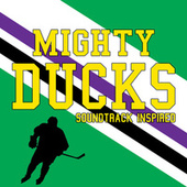 Mighty Ducks Soundtrack (Inspired) von Various Artists